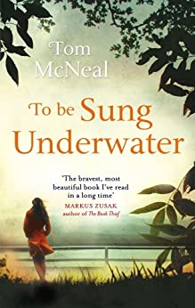 To Be Sung Underwater by [McNeal, Tom]