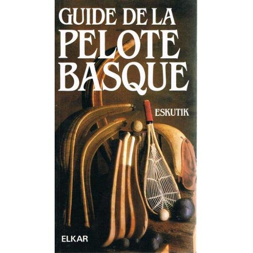 Guide de la pelote basque