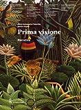 PRIMA VISIONE, NARRATIVA 2011