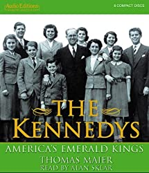 The Kennedys: America's Emerald Kings by Thomas Maier (2003-10-02)