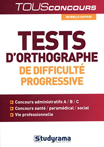 Tests d'Orthographe de Difficulté Progressive