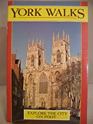York Walks: Explore the City on Foot (Walking Country)