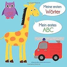 Meine ersten Wörter - Mein erstes ABC. Ab 18 Monaten.