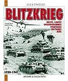 Blitzkrieg: Recits, Cartes, Organigrammes, Strategies, Tactiques, Jeux (Jeux et Strategie)