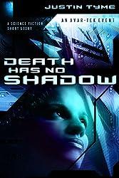 Death Has No Shadow (An Avar-Tek Event Book 2)