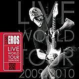 21.00: Eros Live World Tour 2009/2010...