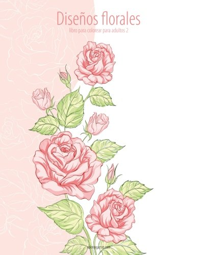 Descargar PDF Diseños florales libro para colorear para adultos 2 ...