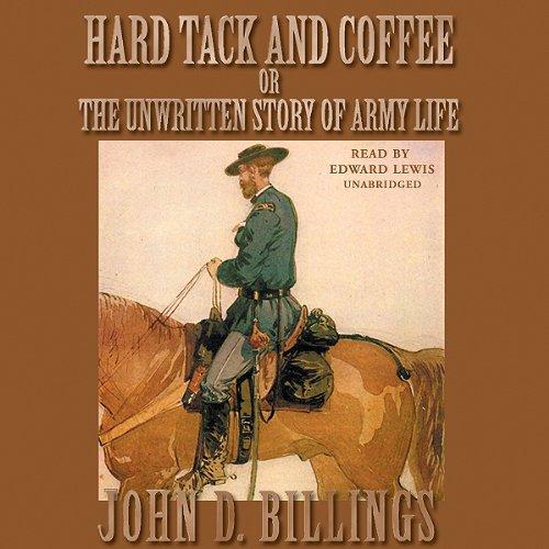 Hard Tack and Coffee  Audiolibri