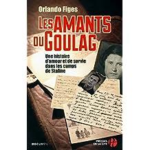 Les amants du Goulag (DOCUMENTS)