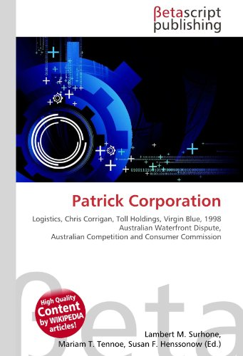 patrick-corporation-logistics-chris-corrigan-toll-holdings-virgin-blue-1998-australian-waterfront-di