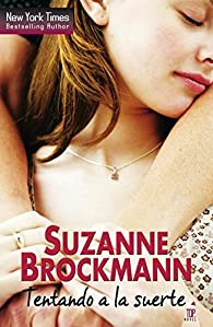 Tentando a la suerte par Suzanne Brockmann