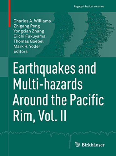 Earthquakes and Multi-hazards Around the Pacific Rim, Vol. II (Pageoph Topical Volumes Book 2) (English Edition)
