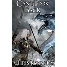 Can't Look Back: Volume 1 (War for Dominance) by Chris Kennedy (2014-12-03)