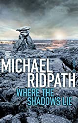 Where the Shadows Lie (Fire & Ice) by Michael Ridpath (2010-06-01)