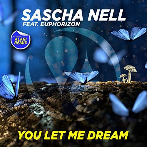 You Let Me Dream (feat. Euphorizon)