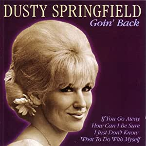 Dusty Springfield - Goin' Back by Dusty Springfield ...
