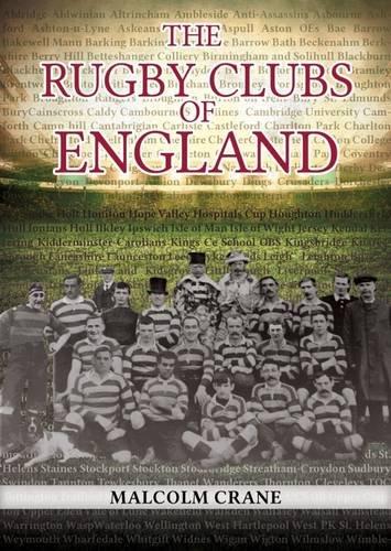 The Rugby Clubs of England por Malcolm Crane