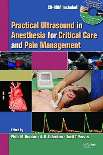 [(Practical Ultrasound in Anesthesia for Critical Care and Pain Management)] [Edited by Philip M. Hopkins ] published on (September, 2008)