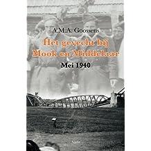 Het gevecht bij Mook en Middelaar: mei 1940