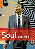 The Rough Guide to Soul and R&B (Rough Guide Music Guides)