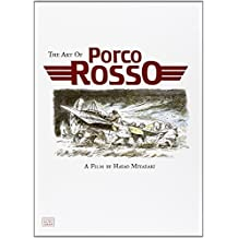 The Art of Porco Rosso (Studio Ghibli Library) by Hayao Miyazaki (9-Jun-2011) Hardcover