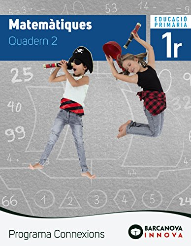 Connexions 1. Matemàtiques. Quadern 2 (Innova)