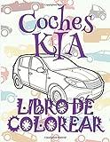 ✌ Coches KIA ✎ Libro de Colorear Para Adultos Libro de Colorear Jumbo ✍ Libro de Colorear Cars: ✌ Cars KIA ~ Adults Coloring ... Volume 1 (Libro de Colorear Coches KIA)
