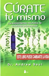 Curate tu mismo (Spanish Edition) by Andrew Saul (2012-10-30)