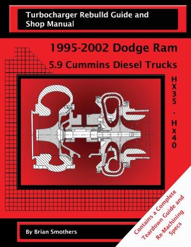 holset-hx35-hx40-turbo-rebuild-guide-and-shop-manual-1992-2002-dodge-ram-trucks-english-edition