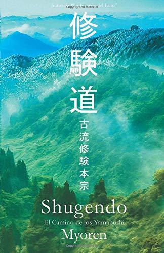 Shugendo: El Camino de los Yamabushi por Maestro Myoren