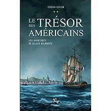 Les aventures de Gilles Belmonte - tome 2 Le trésor des américains (2)