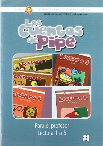 Los cuentos de pipe: Método de lectoescritura para alumnos con N.E.E. (Método PIPE de lectura y escritura del Centro María Corredentora) por Centro María Corredentora