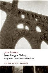 Northanger Abbey, Lady Susan, The Watsons, Sanditon (Oxford World's Classics)
