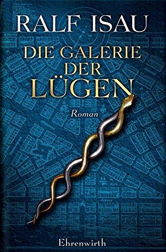 Die Galerie der Lügen (Ehrenwirth Belletristik)