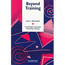 [Beyond Training: Perspectives on Language Teacher Education] (By: Jack C. Richards) [published: February, 1998]