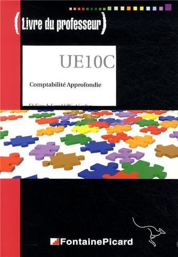 UE10C Comptabilité approfondie : Livre du professeur