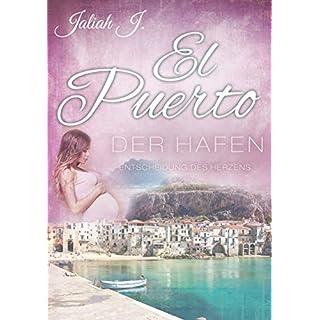 El Puerto - Der Hafen 9: Entscheidungen des Herzens