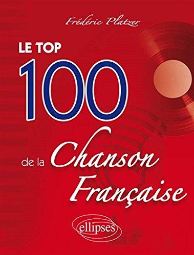 Le Top 100 de la Chanson Française