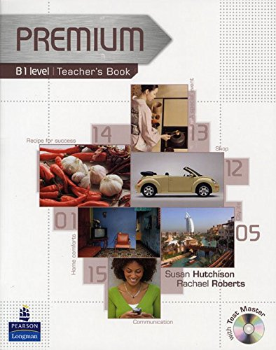 Premium B1 Level Teachers Book/Test master CD-ROM Pack: Teachers Book Level B1
