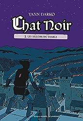 Chat Noir, Tome 3 : Les sillons du Diable