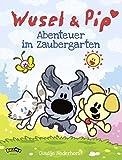 Wusel und Pip - Abenteuer im Zaubergarten