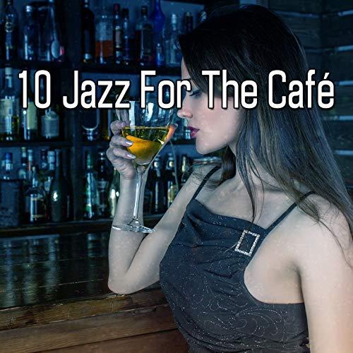 10 Jazz for the Café Studio Nova Cafe