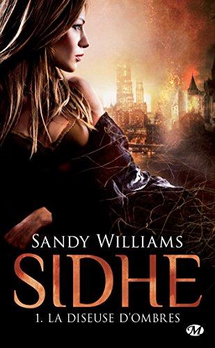 La Diseuse d'Ombres: Sidhe, T1 (BIT-LIT) (French Edition)