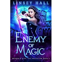Enemy of Magic (Dragon's Gift: The Protector Book 4) (English Edition)