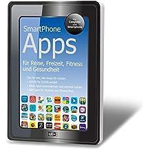SmartPhone Apps für Reise, Freizeit, Fitness und Gesundheit