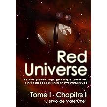 The Red Universe Tome 1 Chapitre 1: L'envol de MaterOne