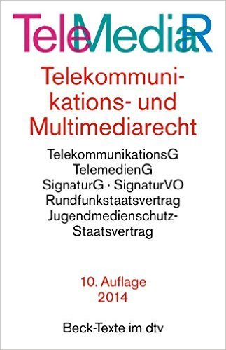 Telemediarecht: Telekommunikations- und Multimediarecht (dtv Beck Texte) ( 1. Juli 2014 )