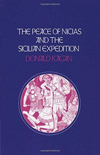 Peace of Nicias and the Sicilian Expedition (A New History of the Peloponnesian War) por Donald Kagan