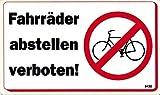 Hinweis- Schild - FAHRRÄDER ABSTELLEN VERBOTEN ! - Gr. 25 X 17,5 cm - 308432