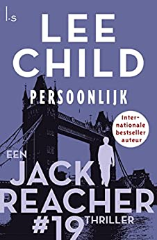 Persoonlijk (Jack Reacher Book 19) van [Child, Lee]